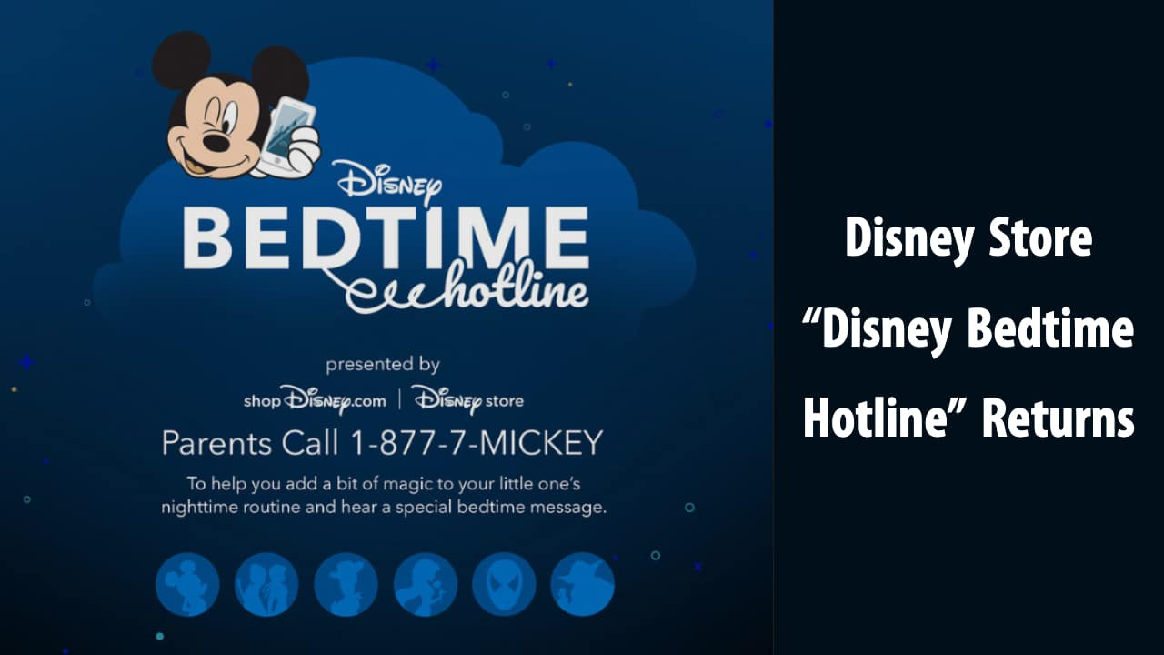 Disney Store Disney Bedtime Hotline Returns
