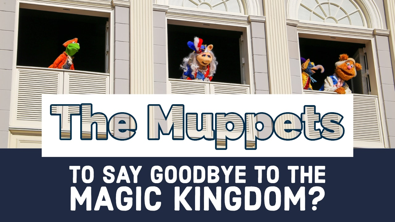 The Muppets To Say Goodbye to the Magic Kingdom_