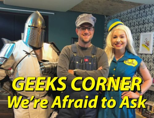 We're Afraid to Ask – GEEKS CORNER – Episode 1004 (#475)