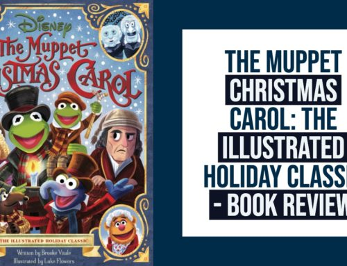The Muppet Christmas Carol: The Illustrated Holiday Classic – Mr. DAPs Review
