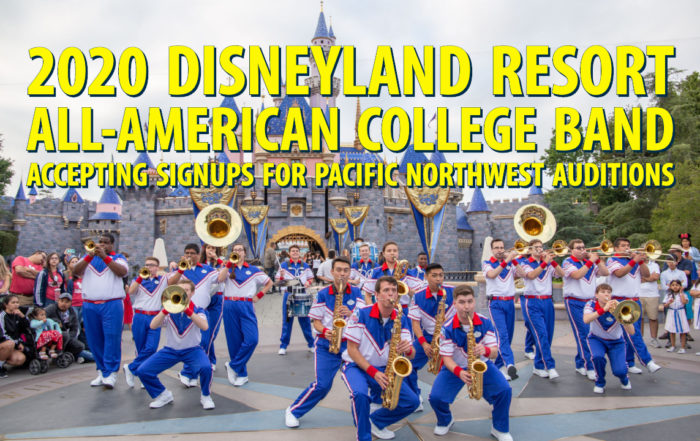 2020 Disneyland Resort All-American College Band Accepting Signups for Pacific Northwest Auditions