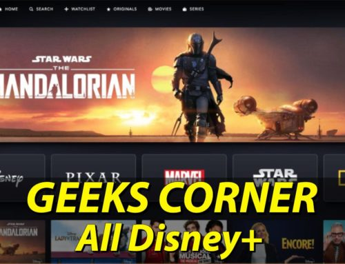 All Disney+ – GEEKS CORNER – Episode 1006 (#477)
