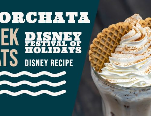 Horchata – Disney Festival of Holidays – GEEK EATS Disney Recipe