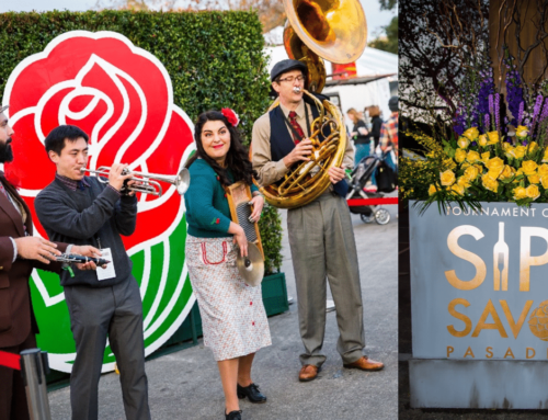 DAPs Magic Guide to the 2nd Annual Tournament of Roses SIP & SAVOR Pasadena