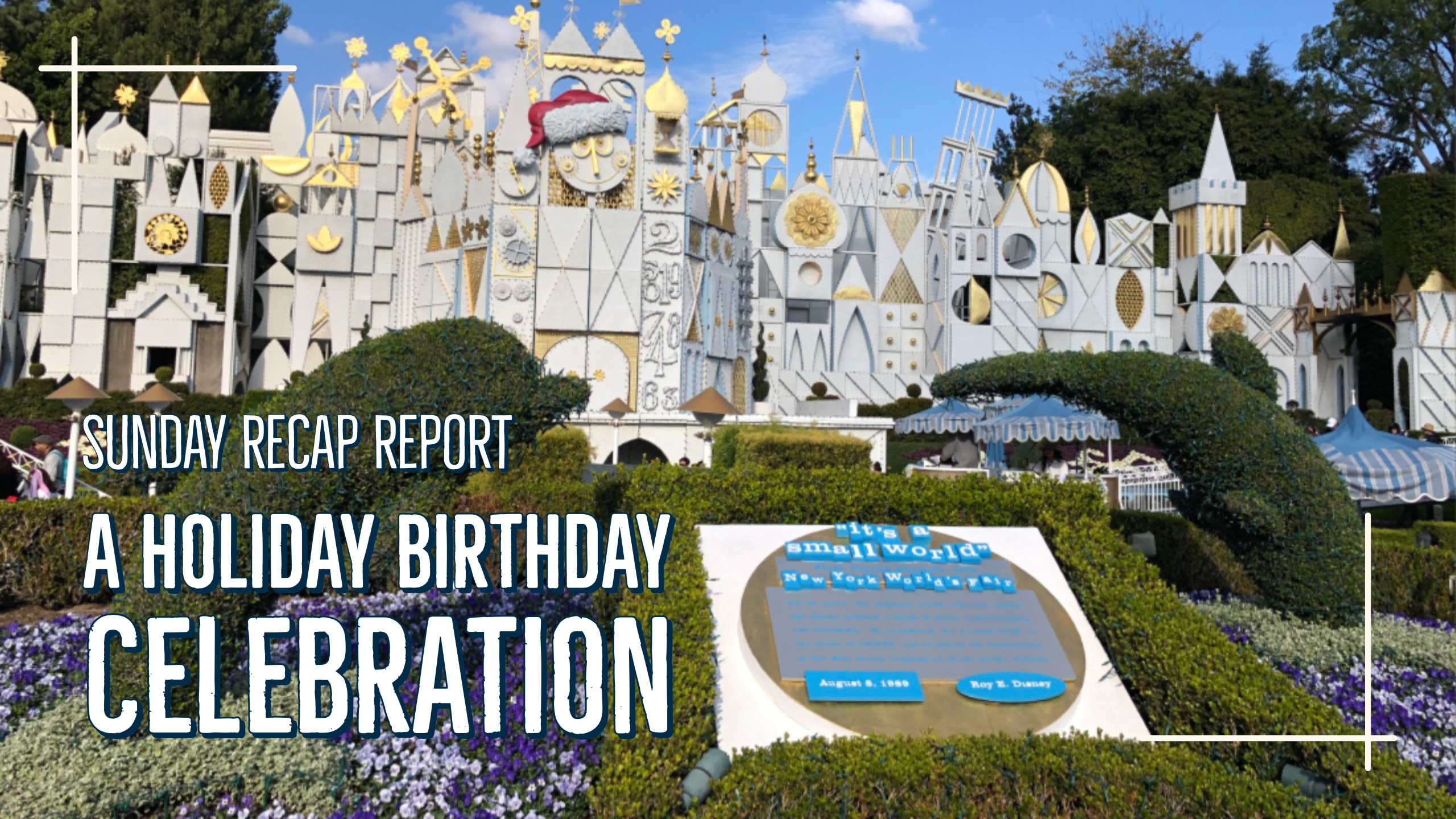 A Holiday Birthday Celebration - Sunday Recap Report