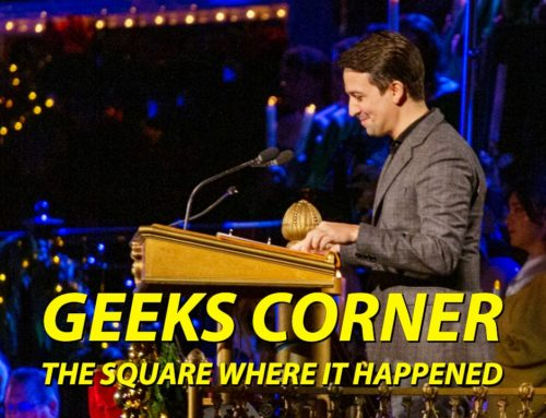 The Square Where it Happened – GEEKS CORNER – Episode 1010 (#481)