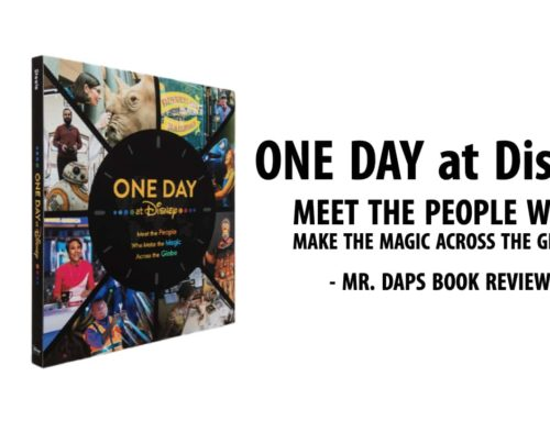 One Day at Disney: Meet the People Who Make the Magic Across the Globe – Mr. DAPs Book Review