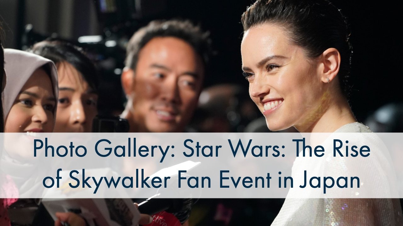 Photo Gallery: Star Wars: The Rise of Skywalker Fan Event in Japan