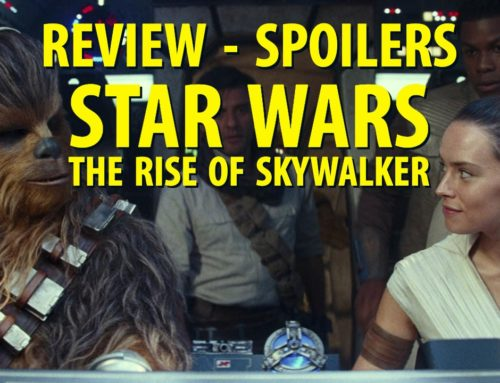SPOILERS – Star Wars: The Rise of Skywalker Review