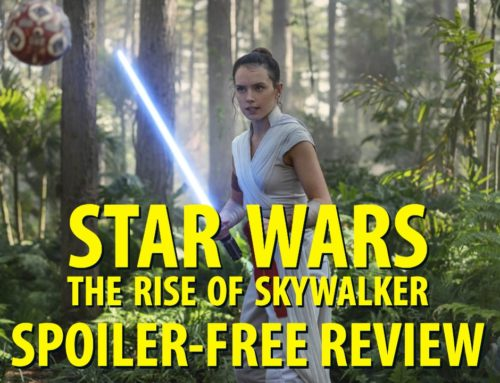 Star Wars: The Rise of Skywalker – A Thoughtful Review by Mr. DAPs
