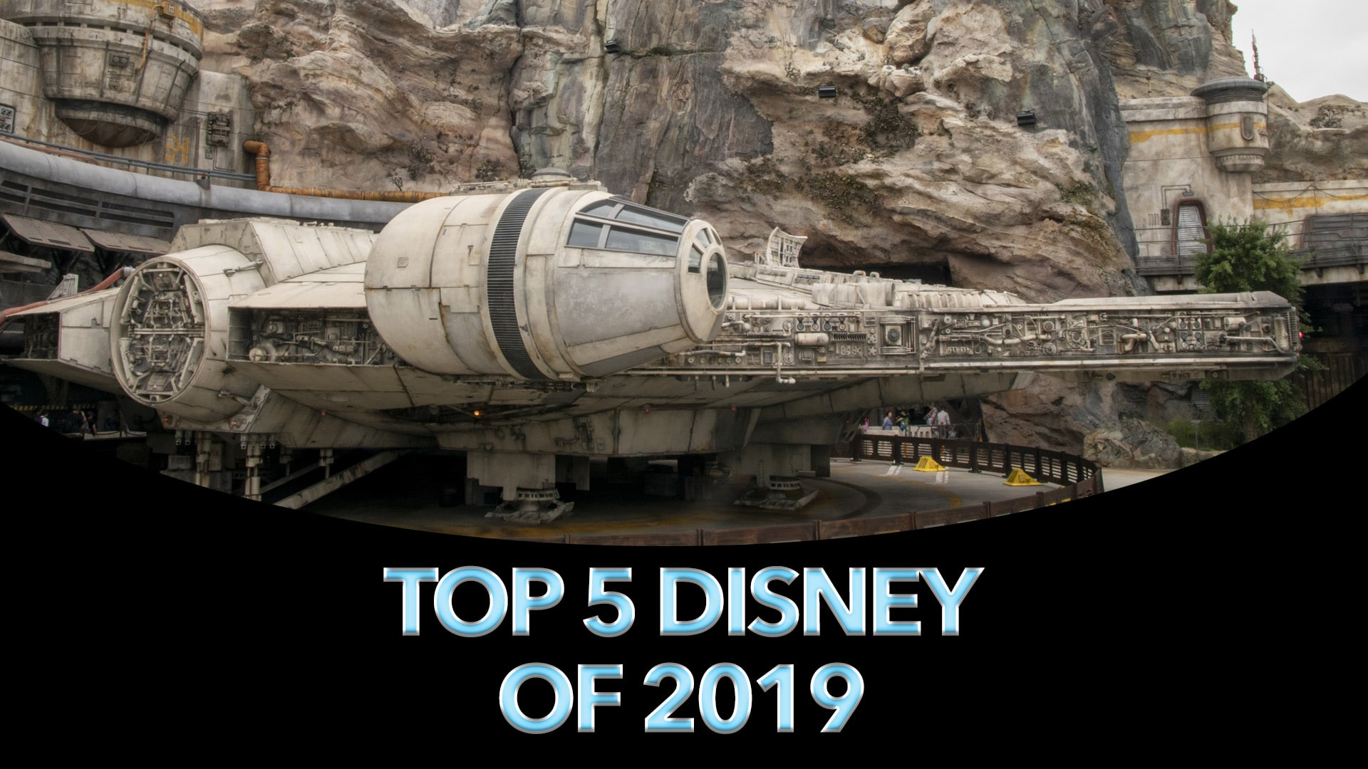 Top 5 Disney Stories of 2019 – #2: Star Wars Galaxy's Edge (and Review of Rise of the Resistance)