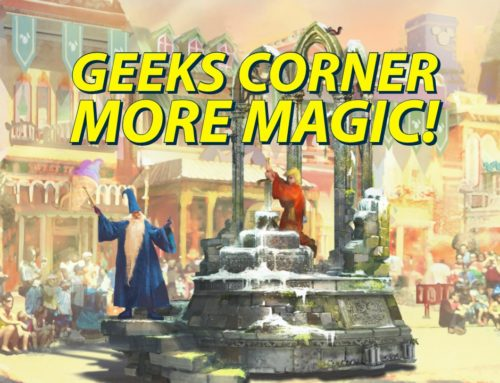 More Magic! – GEEKS CORNER – Episode 1016 (#487)