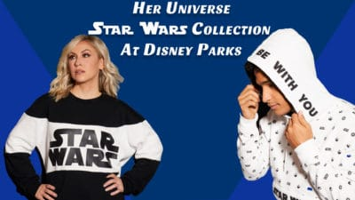 New Star Wars Collection From Her Universe Available at Disneyland and Walt Disney World