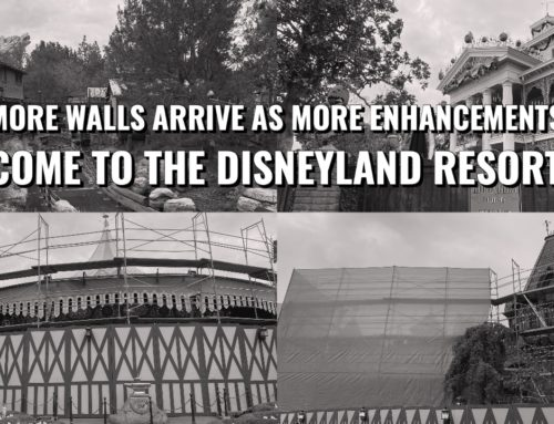 More Walls Arrive as More Enhancements Come to the Disneyland Resort