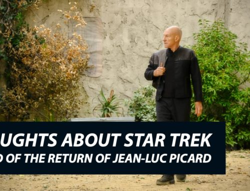 Thoughts About Star Trek Ahead of the Return of Jean-Luc Picard