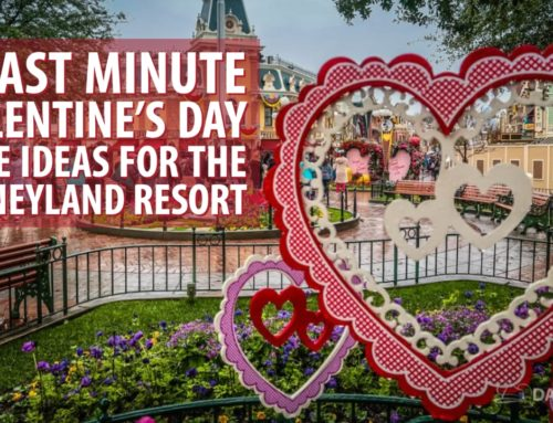 5 Last Minute Valentine's Day Date Ideas for the Disneyland Resort