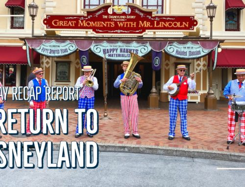 Sunday Recap Report – A Return to Disneyland