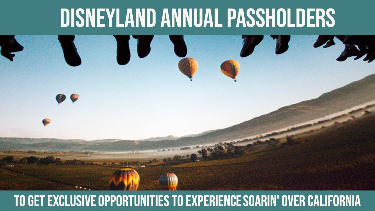 Disneyland Annual Passholders to Get Exclusive Opportunities to Experience Soarin' Over California