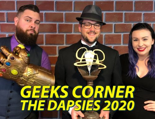 THE DAPSIES 2020 – GEEKS CORNER – Episode 1019 (#490)