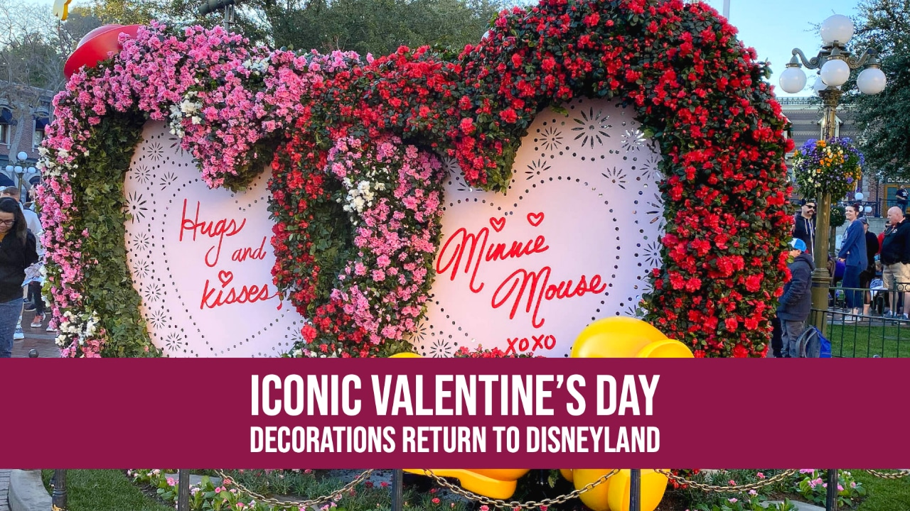 Iconic Valentine's Day Decorations Return to Disneyland