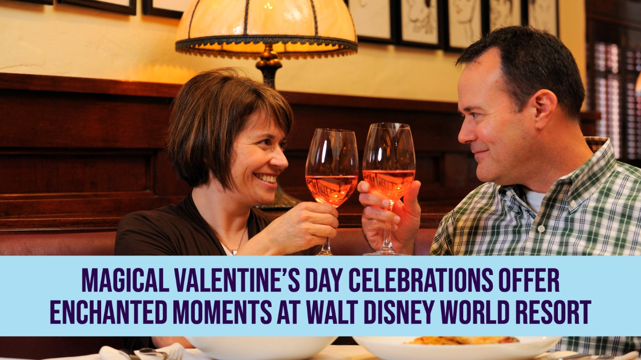 Magical Valentine's Day Celebrations Offer Enchanted Moments at Walt Disney World Resort