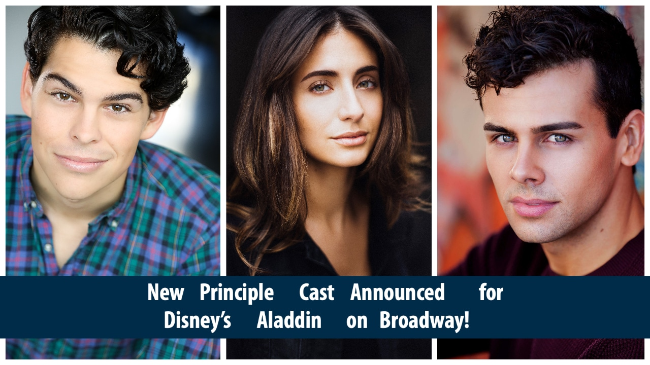 New Principle Cast Announced for Disney's Aladdin on Broadway!