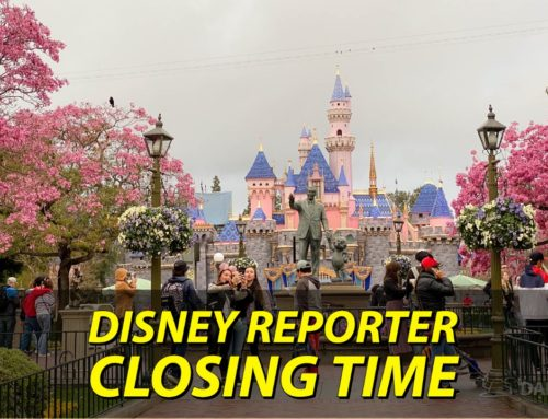 Closing Time – DISNEY Reporter