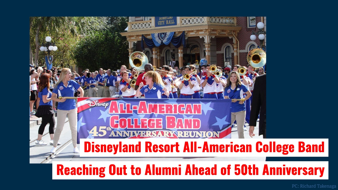 Disneyland Resort All-American College Band Reaching Out to Alumni Ahead of 50th Anniversary