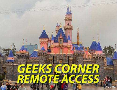 Remote Access  – GEEKS CORNER – Episode 1025 (#496)