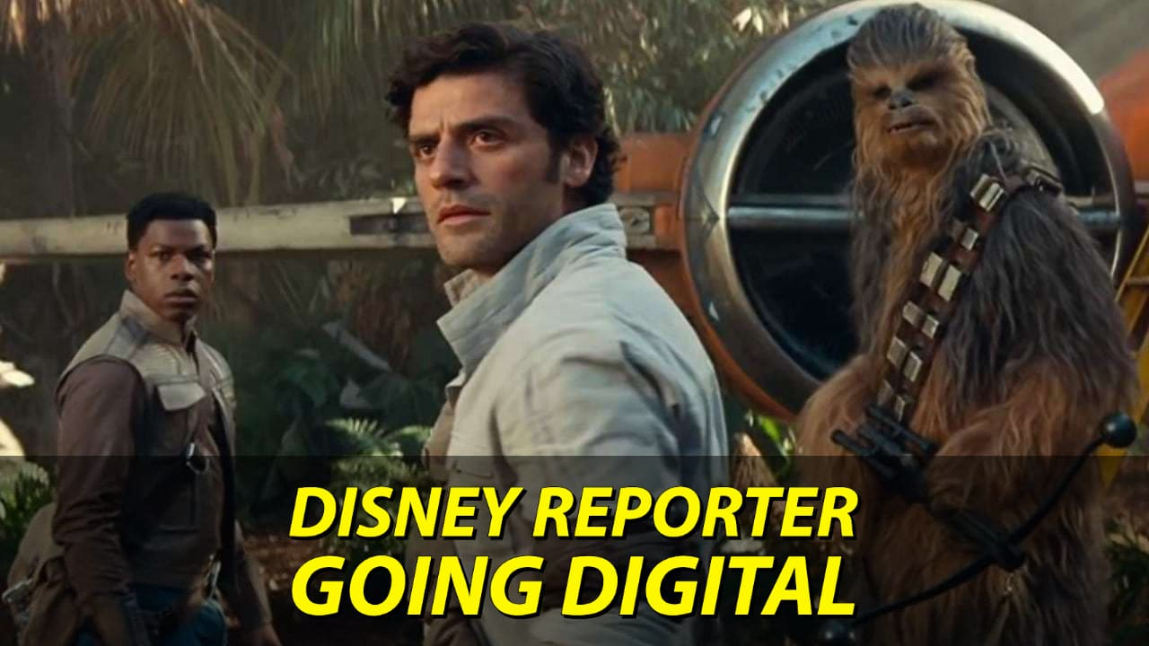 Going Digital - DISNEY Reporter