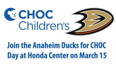 Join the Anaheim Ducks for CHOC Day at Honda Center on March 15
