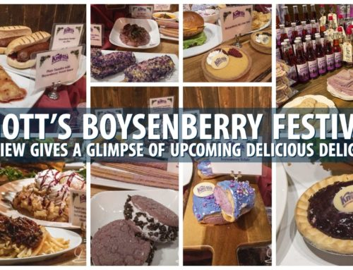 Knott's Boysenberry Festival Preview Gives a Glimpse of Upcoming Delicious Delights!