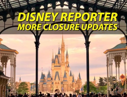 More Closure Updates – DISNEY Reporter