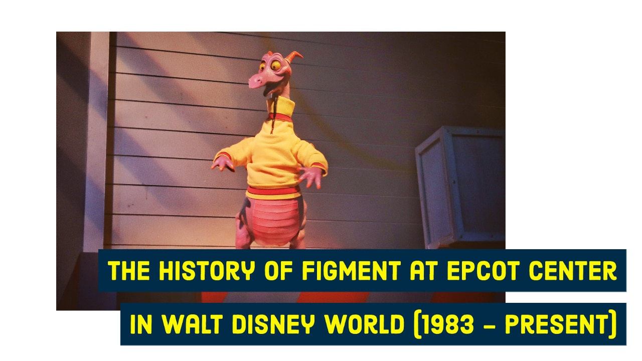 The History of Figment at EPCOT Center in Walt Disney World (1983 – Present)