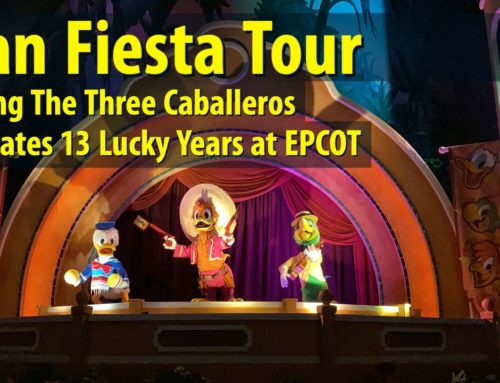 Gran Fiesta Tour Starring The Three Caballeros Celebrates 13 Lucky Years at EPCOT