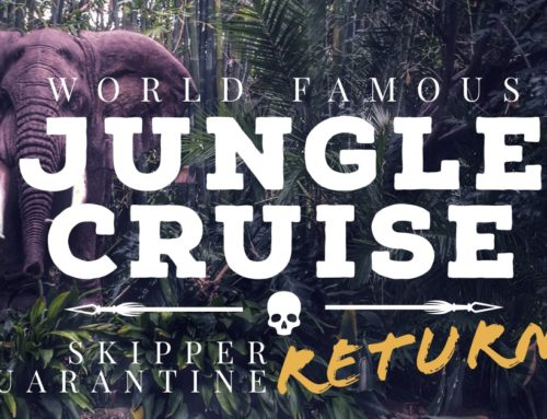 The World Famous Jungle Cruise Quarantine Returns with More Jokes and More Skippers!