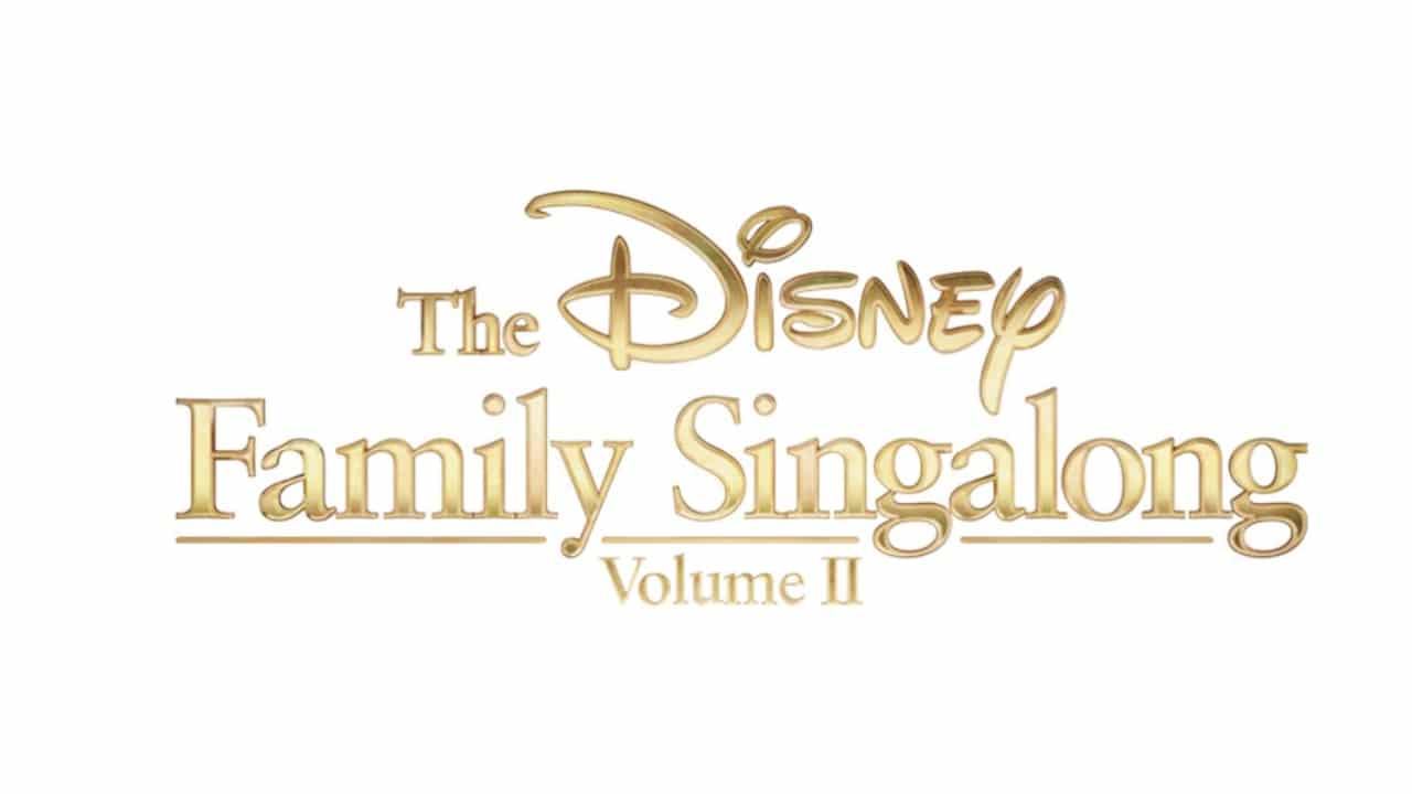 The Disney Family Singalong Volume II
