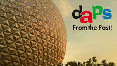 DAPS from the Past – Sharing the Magic From Days Gone By