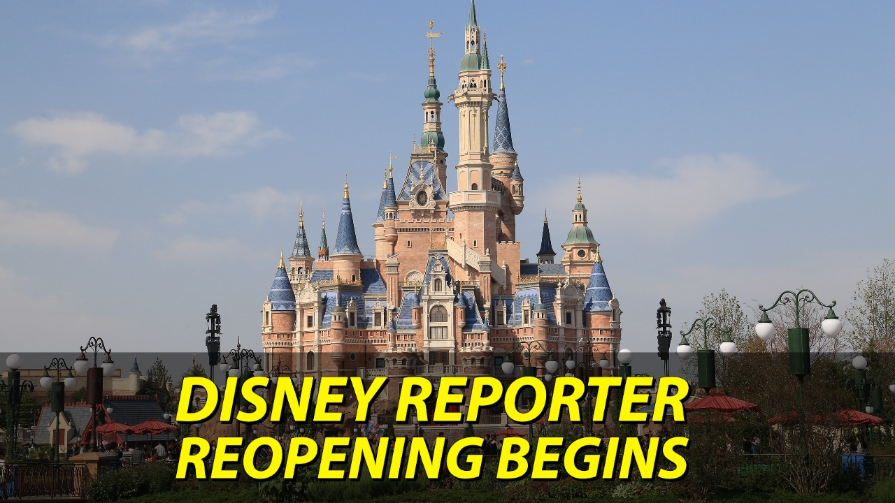 Reopening Begins - DISNEY Reporter