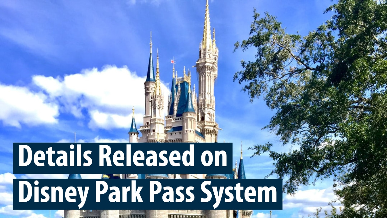 Details Released on Disney Park Pass System