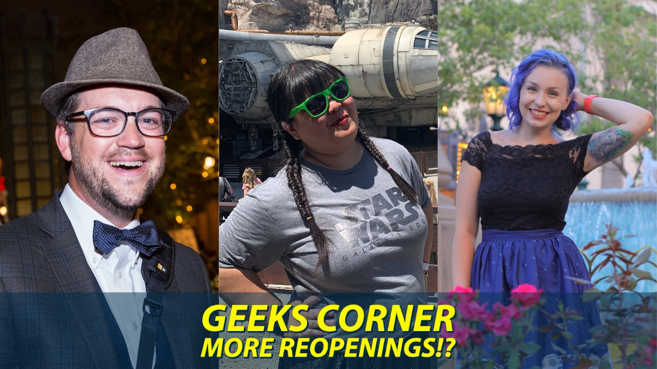 More Reopenings!? - GEEKS CORNER - Episode 1037 (#508)