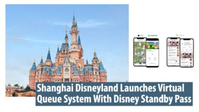 Shanghai Disneyland Launches Virtual Queue System With Disney Standby Pass