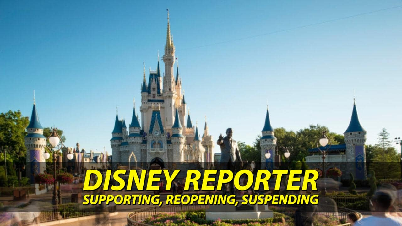 Supporting, Reopening, Suspending - DISNEY Reporter