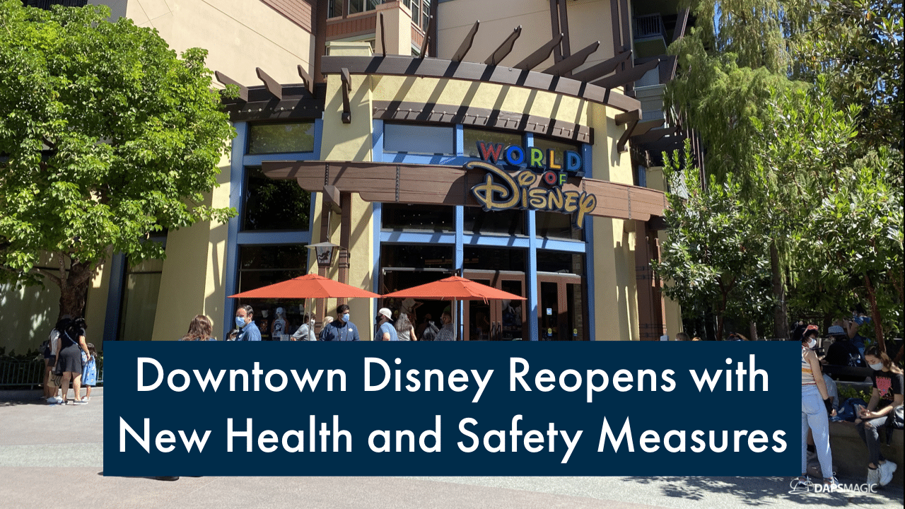 Downtown Disney Reopens With New Health and Safety Measures