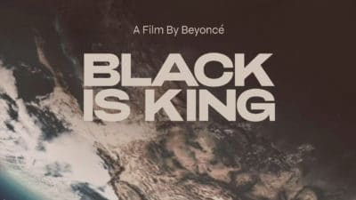 New Trailer and Poster Released by Disney+ for Black is King, a Film by Beyoncé