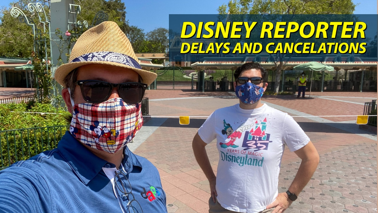 Delays and Cancelations – DISNEY Reporter