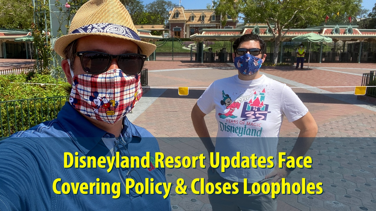 Disneyland Resort Updates Face Covering Policy & Closes Loopholes
