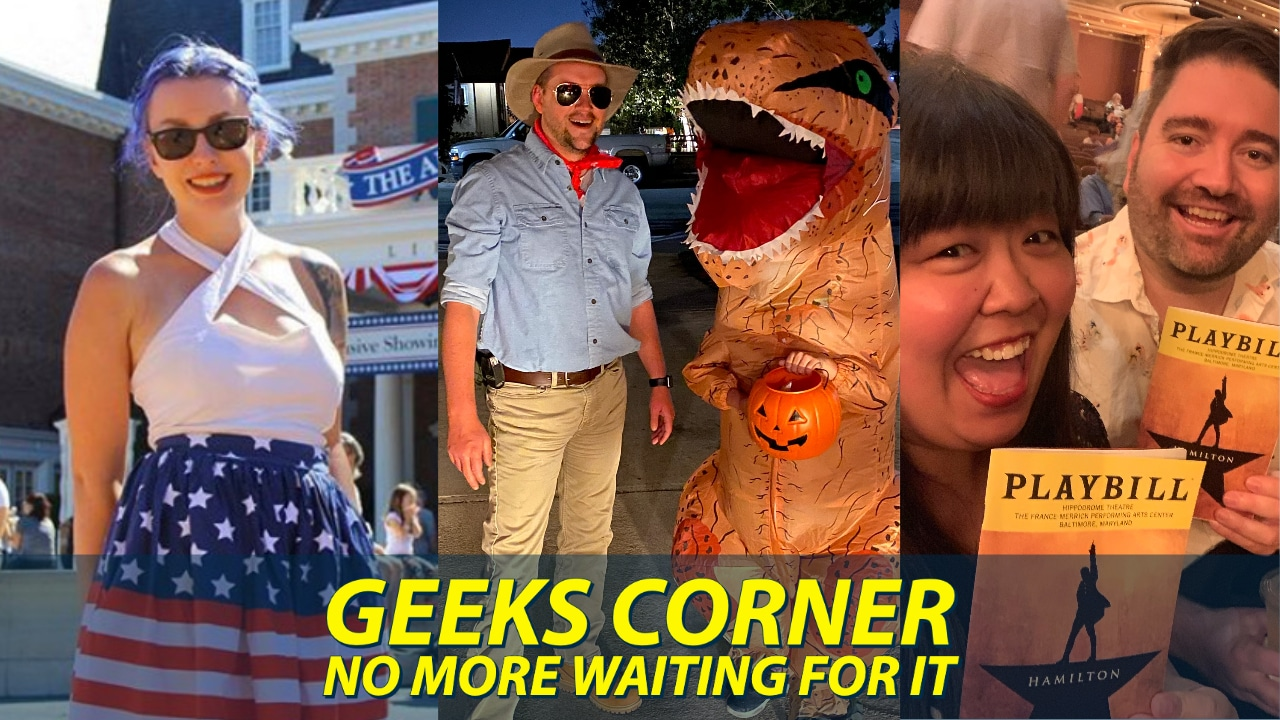 No More Waiting For It – GEEKS CORNER – Episode 1039 (#510)
