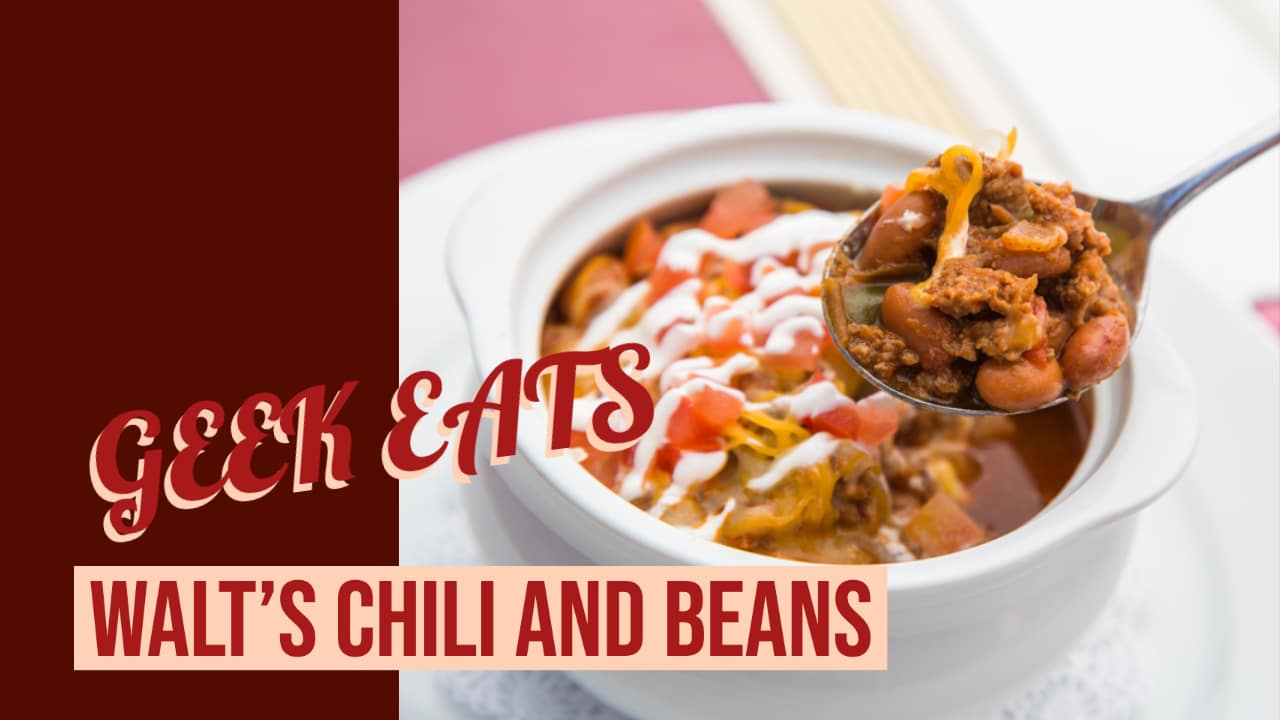 Walt's Chili and Beans from Carnation Café at Disneyland Park – GEEK EATS