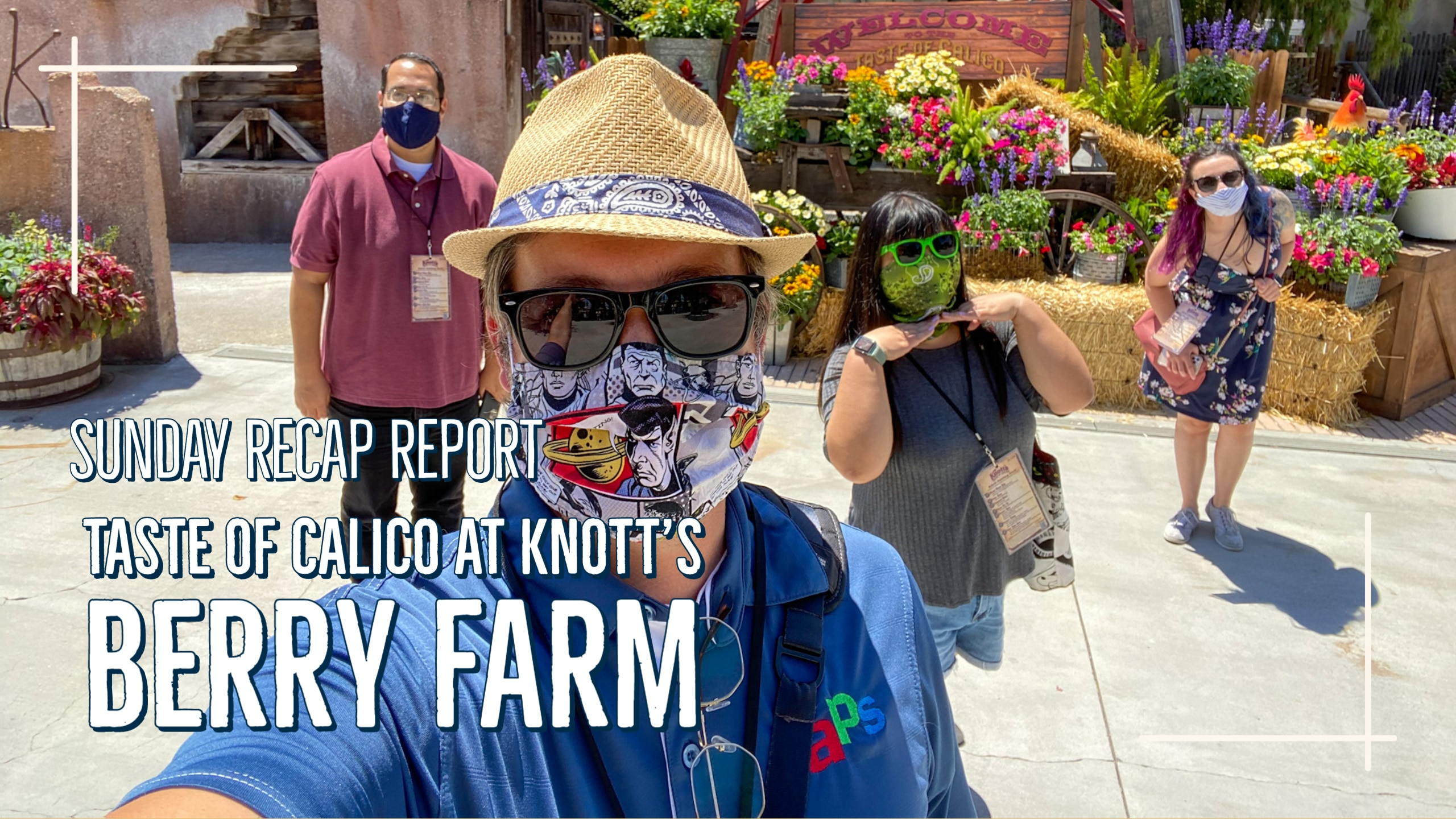 Sunday Recap Report – Taste of Calico at Knott's Berry Farm